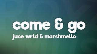 Juice WRLD & Marshmello - Come & Go (Lyrics)