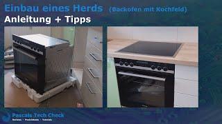 Herd (Backofen) und Kochfeld einbauen & anschließen || Anleitung + Tipps