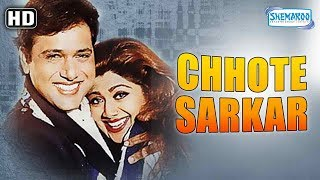 Chhote Sarkar (1996)(HD) - Govinda, Shilpa Shetty, Kader Khan - Superhit Bollywood Movie (Eng Subs)