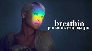 Ariana Grande   Breathin (Official Instrumental)