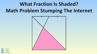 MATHS PROBLEM STUMPING EVERYONE! Fraction Of Square Shaded