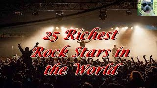 25 Of The Richest Rock Stars In The World