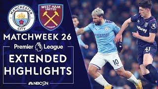 Man City v. West Ham   PREMIER LEAGUE HIGHLIGHTS   2/19/2020   NBC Sports