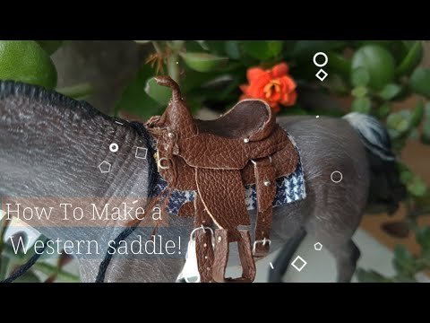 How To Make a Schleich Western Saddle!
