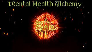 Mental Health Alchemy