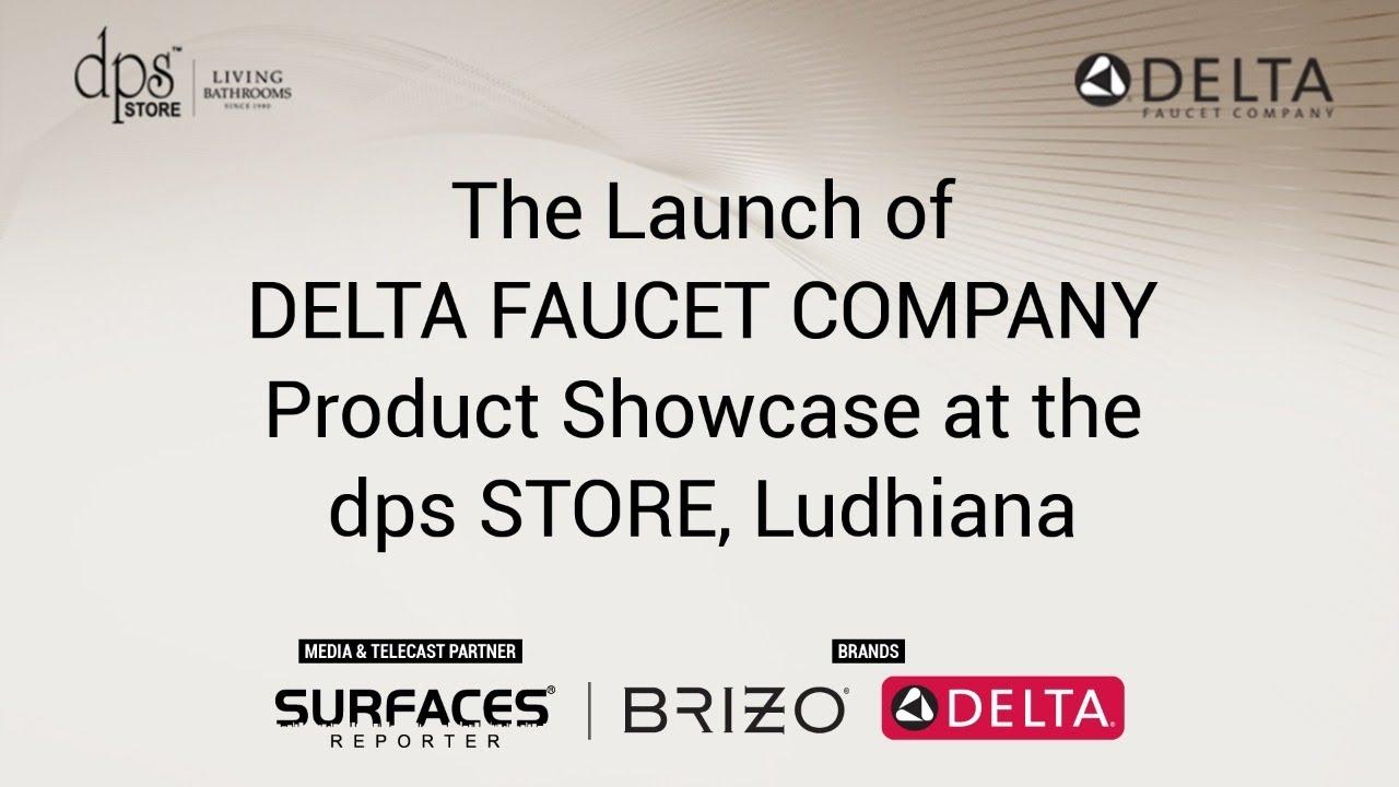 Launch of Delta Faucet Company India @ dps Store, Ludhiana