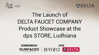 Launch of Delta Faucet Company India @ dps Store, Ludhiana