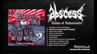 Abscess - Torn From Tomorrow (from Dawn of Inhumanity) 2010