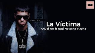 La Victima (Letra) - Anuel AA (Video)