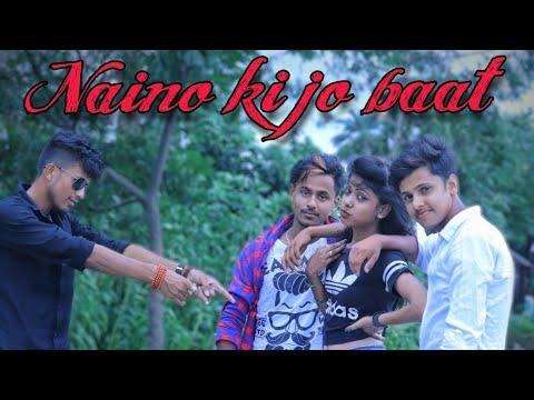 Naino Ki Jo Baat Naina Jaane Haiawesome Song Must Watch