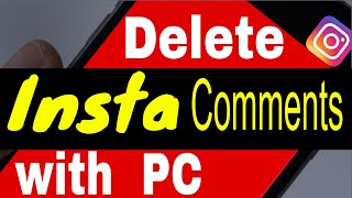 How to Delete Comments on Instagram from Computer