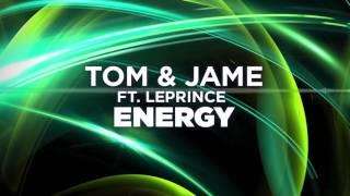 Tom & Jame ft. LePrince - Energy