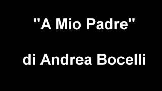 """Sogna ragazzo sogna -  Roberto Vecchioni -  poesia """"a mio padre"""" di Andrea Bocelli"""
