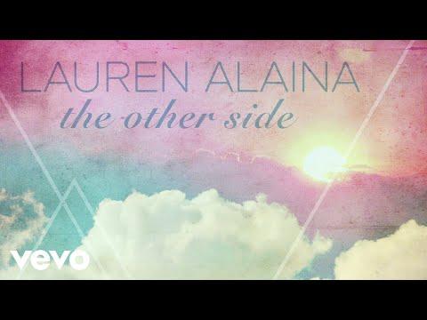 Lauren Alaina - The Other Side (Audio)