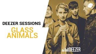 Glass Animals | Deezer Session