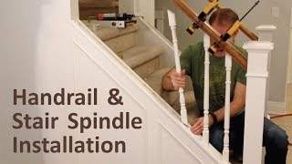 How To Install Handrail And Stair Spindles (Stair Renovation Ep 4)