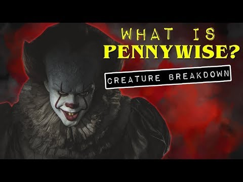 What is Pennywise? | IT Origin Story and Creature Breakdown