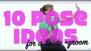 10 Pose Ideas For A Bride & Groom: Breathe Your Passion With Vanessa Joy