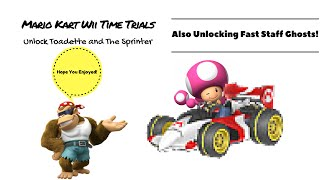 Mario Kart Wii|Time trials, unlocking Toadette and the Sprinter
