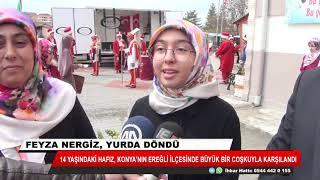 Konyalı hafız Feyza Nergiz yurda döndü