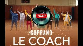 Soprano   Le Coach Feat Vincenzo (DJ FATZELLOH's Remix)