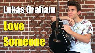 Lukas Graham - Love Someone (Cover - Lukas Bak)