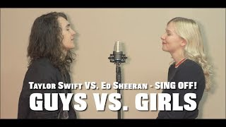 Ed Sheeran VS. Taylor Swift MASHUP   SING OFF! (feat. Jessica Wilson)