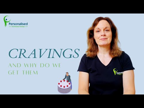 Cravings and why do we get them? (voice)