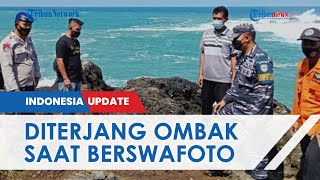 Detik-detik Peristiwa 2 Wisatawan Terseret Ombak di Pantai Menganti, Sempat Terekam Kamera Warga