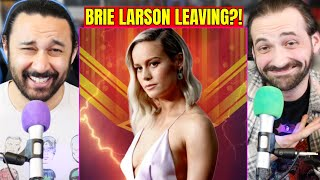 Brie Larson Reportedly Leaving Captain Marvel BUT IS SHE REALLY?! (The Marvels) by The Reel Rejects