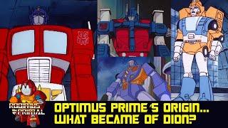 Optimus Prime's Origin....What Became Of Dion?
