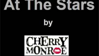 At The Stars - Cherry Monroe