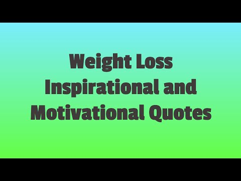 mp4 Pics Of Weight Loss Quotes, download Pics Of Weight Loss Quotes video klip Pics Of Weight Loss Quotes