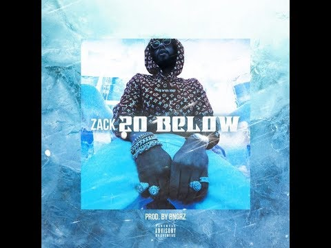 Cokeboy Zack – 20 Below (CDQ)