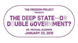 Michael Glennon | The Deep State—or Double Government?