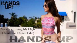 Sonera - Taking Me High (Basslovers United Remix Edit)