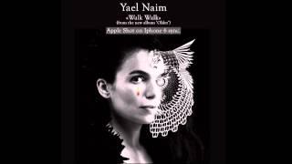 Yael Naim - Walk Walk (official audio)