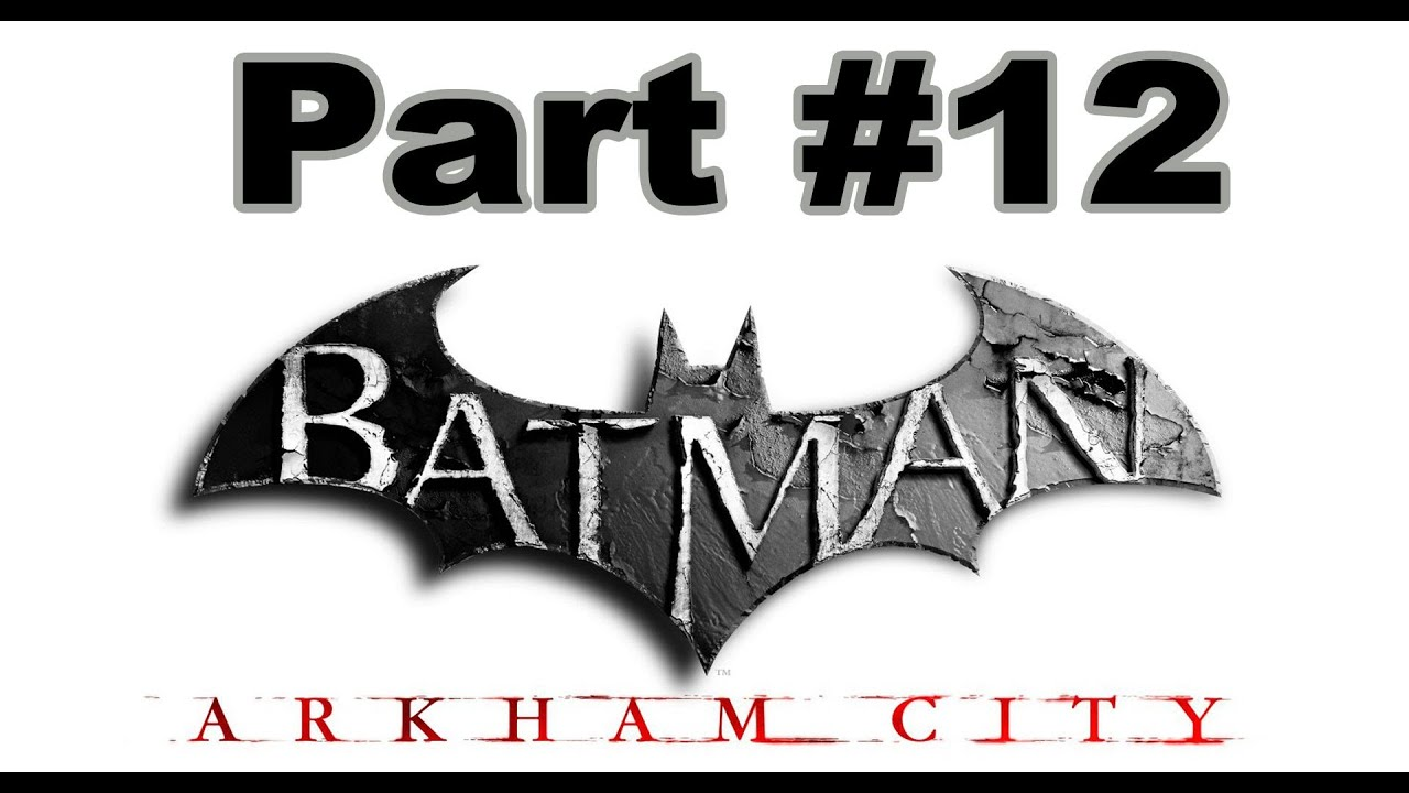 Spiele-Ma-Mo: Batman – Arkham City (Part 12)