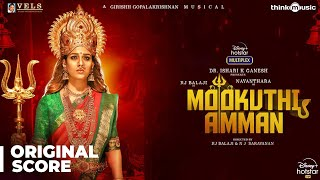 Mookuthi Amman - Original Background Score | RJ Balaji | Nayanthara | NJ Saravanan | Girishh