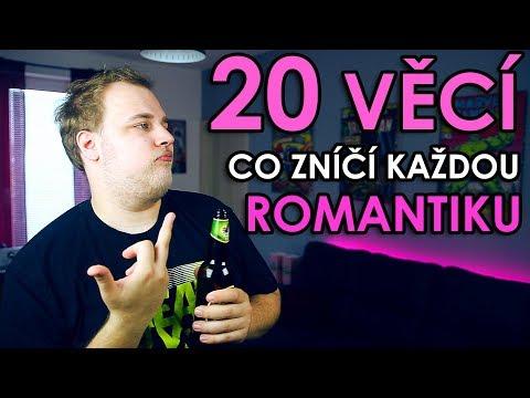20 VĚCÍ CO ZNÍČÍ KAŽDOU ROMANTIKU