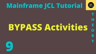 Mainframe JCL Tutorial  Part 9