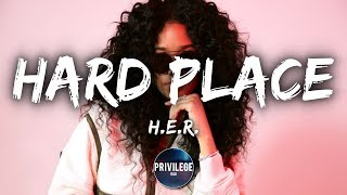 H.E.R.   Hard Place (Lyrics)