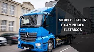 A visão da Mercedes sobre os caminhões elétricos