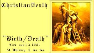 Christian Death - Birth/Death
