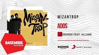 Ados feat. Allame - Mübarek | Official Audio