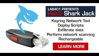 Hak5 Shark Jack presentation by Lab401.com