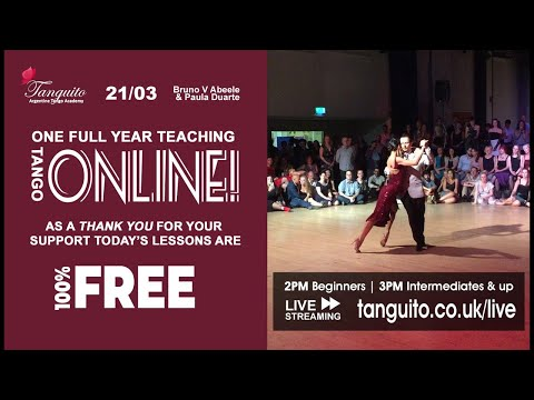 21/03 ONE YR ONLINE celebratory FREE TANGO LESSONS, all levels