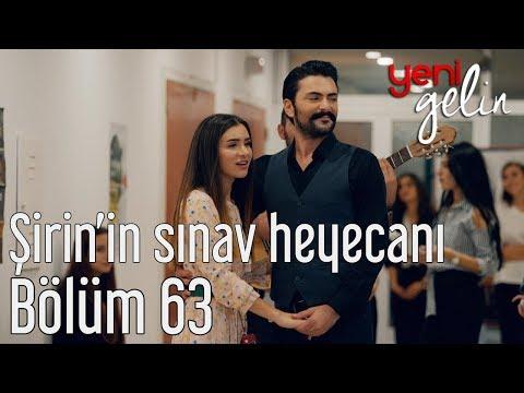 Yeni Gelin 63. Bölüm (Final) Şirin'in Sınav Heyecanı