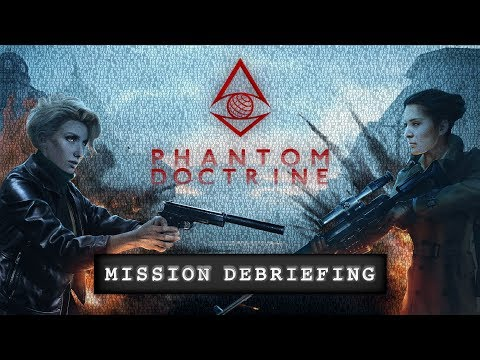 Phantom Doctrine - Mission Debriefing Trailer thumbnail