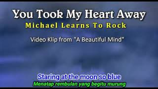 You Took My Heart Away - Michael Learn To Rock (Cover Lirik Subtitles Indonesia)